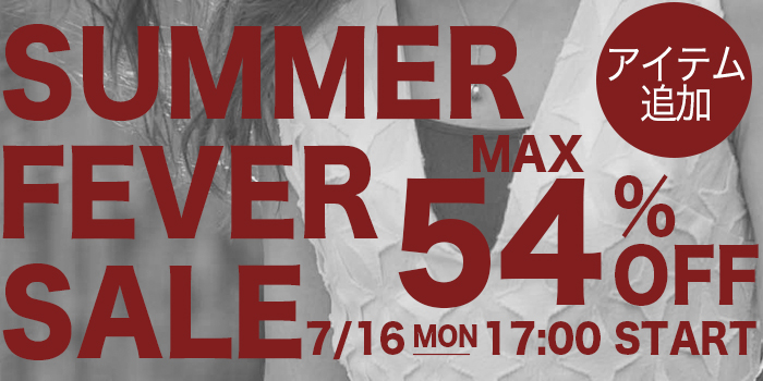 SUMMER FEVER SALE