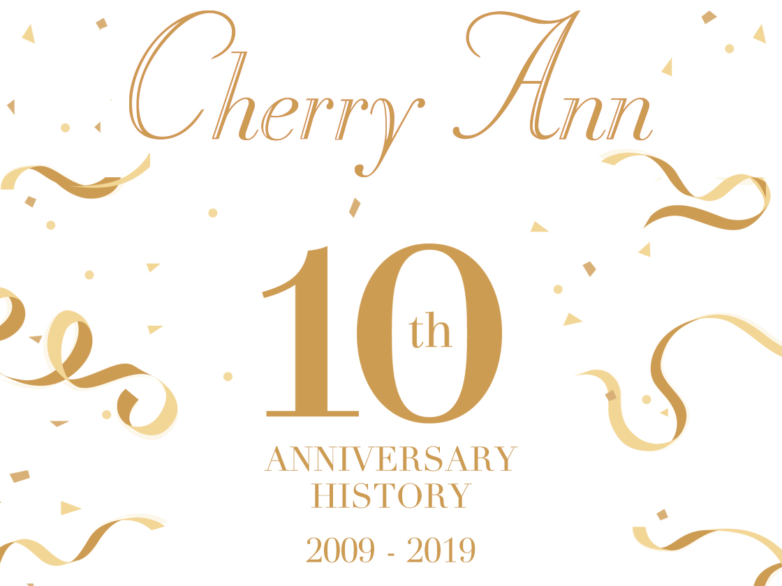 Cherry Ann 10th Anniversary